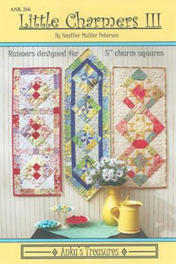 Little Charmers III by Heather Mulder Peterson Table Runner Pattern for Charm Squares