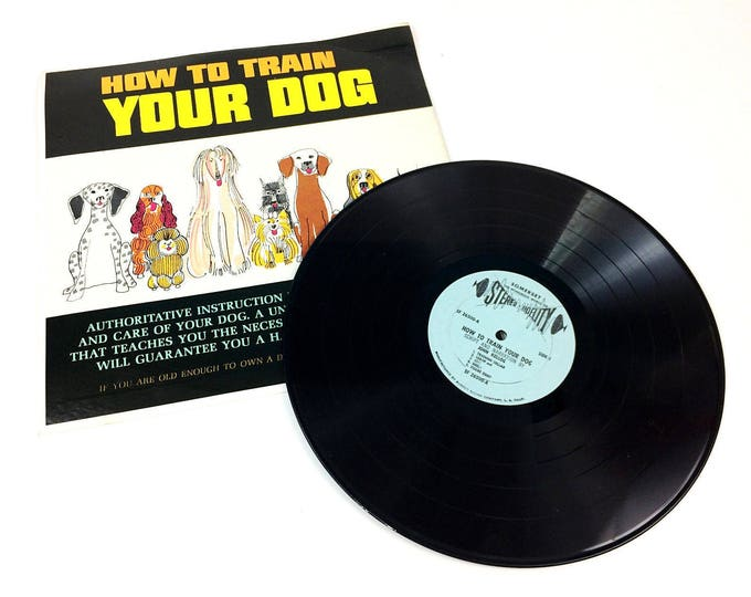 How to Train Your Dog LP Vinyl Record SF-26500 Alshire Prod John Kellog Trainer