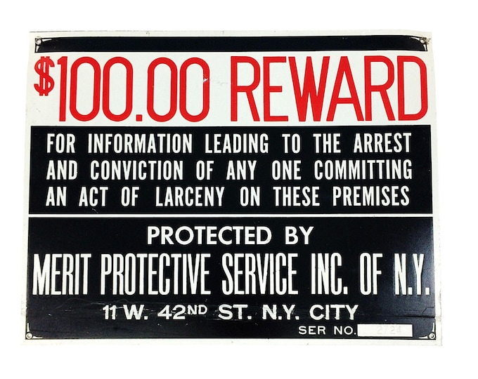 "Vintage 100 Dollar Theft Reward Merit Protective Service NY City Metal 11"" x 8.5"" Sign"