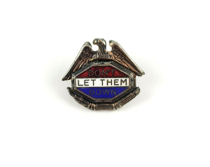 WWII WW2 Don't Let Them Down Eagle Patriotic Homefront Military Enamel Lapel Pin
