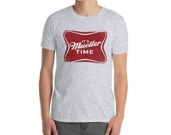 d3ca6dfb Anti Trump Shirt,Mueller Time T shirt,Political T-shirt, Political Tee, Mueller,Robert Mueller,Funny T shirt,Pop Culture Shirt,Funny Liberal