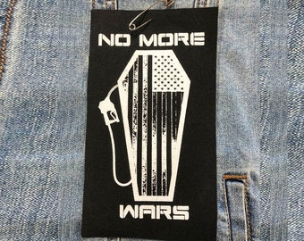 No More Wars Patch, Backpack Patch, Jean Jacket Patch, Protest Patch, Raw Patch, Peace Patch, Hippie Patch, No War Patch, Anti Trump Patch