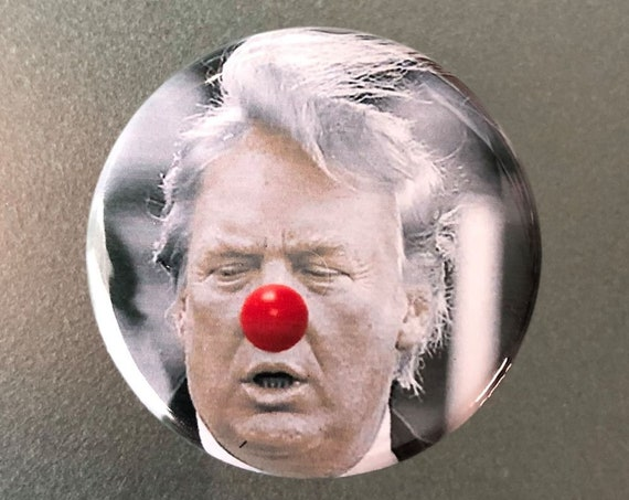 Donald Trump Funny Clown Button, Protests Buttons