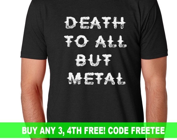 Death to All But Metal T Shirt | Heavy Metal | Rock T Shirt | Heavy Metal T Shirt | Rock Band | Rock Tee | Heavy Metal Lover
