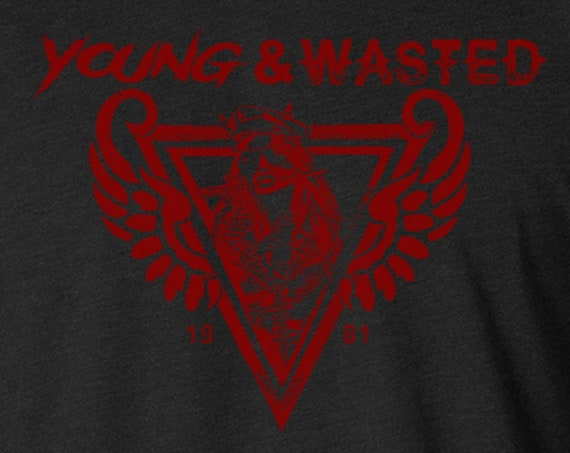 Young and Wasted T Shirt | Heavy Metal | Rock T Shirt | Biker Shirt | Rock Band | Rock Tee | Heavy Metal Tee
