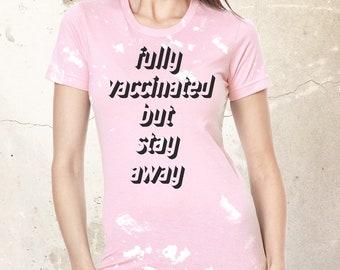 Vaccinated Funny Shirt, Fully Vaccinated Shirt, Vaccine Shirt, Proudly Vaccinated Shirt, Vaccination Shirt, Immunization Shirt, Pandemic
