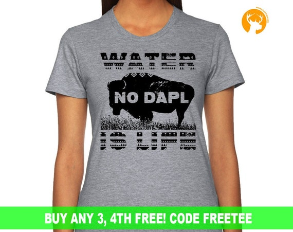 Water Is Life T-Shirt, Protest Dakota Pipeline, Support Water Protectors,Peaceful Protest Patch Mens, Ladies Gift Womens Tee
