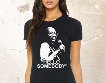 Nina Turner Shirt, Hello Somebody Shirt, Resist Shirt, Protest Shirt, Nina Turner Tank, Black Lives Matter Shirt, Funny Political Shirt