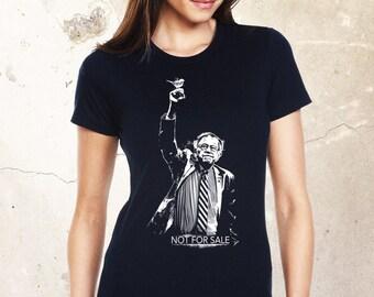 Bernie Sanders Not For Sale Shirt, Bernie Shirt, Feel The Bern Shirt, Political Shirt, Protest Shirt, Statement Shirt, Bernie Inauguration