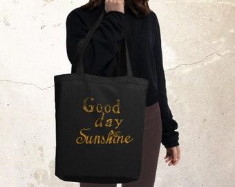 Eco Tote Bag, Good Day Sunshine Bag, Mothers Day Gift, Printed Tote Bag, Mom Tote Bag, Mama Life Tote Bag, Mother Tote Bag, Grandma Gift