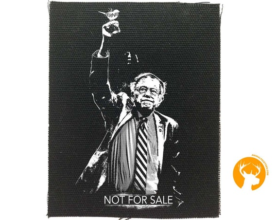 Bernie Sanders Not For Sale Patch | Backpack Patch | Anti Trump | Resist Patch | Bernie Sanders | Political Statement | Political Gift