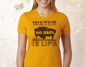 No Dapl Shirt, Water Is Life Shirt, Water Protector Shirt, Save The Earth Shirt, Save The Water Shirt, Protest Shirt, Earth Protector Shirt
