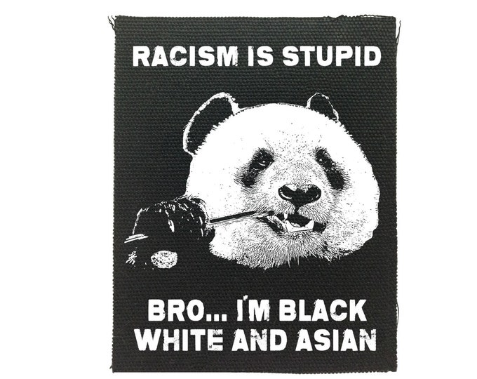 Racism Is Stupid back patch, Back Patch, The System Has Failed Us, Political Patches, Protest Patches
