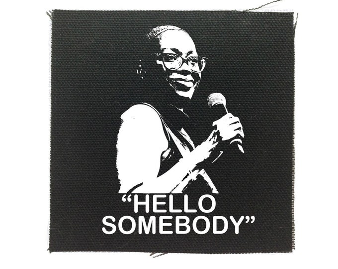 Nina Turner Patch, Hello Somebody, Bernie Patch, Resist, 2020 Political Gift For Her, Jean Patch