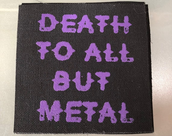 Music Death To All But Metal Music, Heavy Metal Patch, Punk Patch,