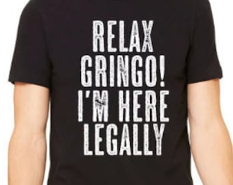 Funny Mexican Political Tee, Anti-Trump, Refugee Tee,