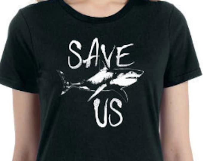 Sea Shepherd Shirt, Save Sharks Shirt, Save Oceans Shirt, Save Us Shirt, Women Shirt, Shark Shirt, Save The Planet Shirt, Shark Tshirt