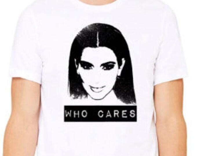 Kim Kardashian Funny T-Shirt,  Sarcastic Shirt,