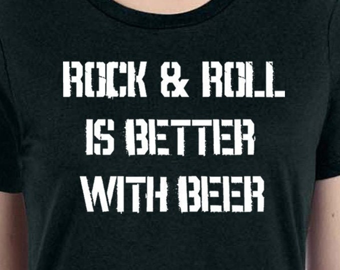 Rock And Roll Shirt, Beer Lovers Shirt, Beer Shirt, Rock And Roll Tee, Music Lovers Shirt, Funny Beer Shirt, Guitar Shirt, Music Shirt