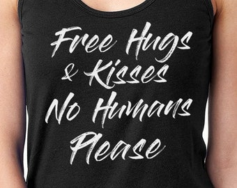 Free Hugs For Dogs Free Kisses For Puppies Shirt, Ladies Shirt, Dog Lovers Shirt, Cute Shirt, Pug Shirt, Free Hugs Shirt, Free Kisses Shirt