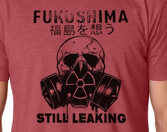 Fukushima Shirt, Anti Nuclear Shirt, Protest Shirt, Save The Planet Shirt, Hazard Shirt, Radioactive Shirt, Japanese Shirt, Nuclear Energy