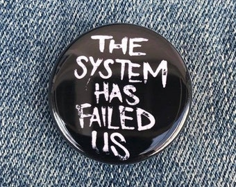 The System Has Failed Us Button, Resist Button, Revolution Button, Black Lives Matter Button, Daunte Wright Button, Say His Name, Police