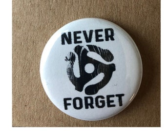 Never Forget, Record Player Gift, Funny Button Gift Gift For Her, Gift For Him