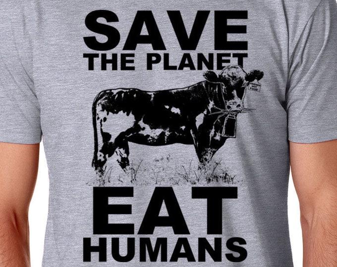 Vegan Shirt, Animal Rights, Save the Planet, Eat Humans Shirt   Vegan T Shirt   Animal Lover Shirt   Vegan Gift   Funny Vegan Shirt  