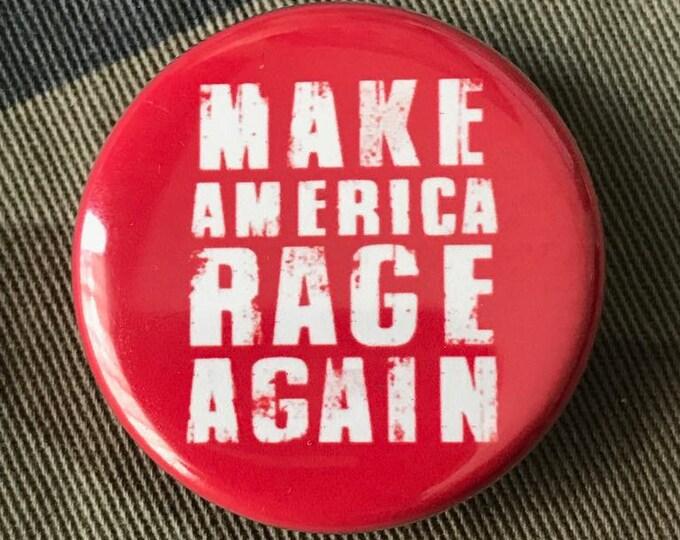 America Rage Anti Trump Protest Button, Feminist Gift, Liberal Gift, Resist Button
