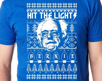 Bernie Sanders Shirt, Christmas Shirt, Holiday Shirt, Metallica Shirt, Hit The Lights Shirt, Feel the Bern Shirt, Funny Shirt, Election Day