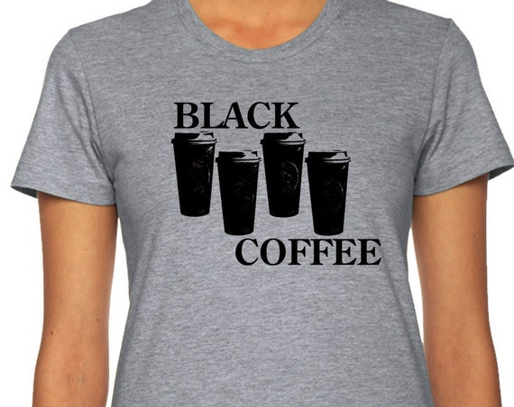 Funny Black Coffee T-Shirt, Coffee Shirt |Black Flag Tshirt, Gift for her| Ladies| Mens| T-shirt