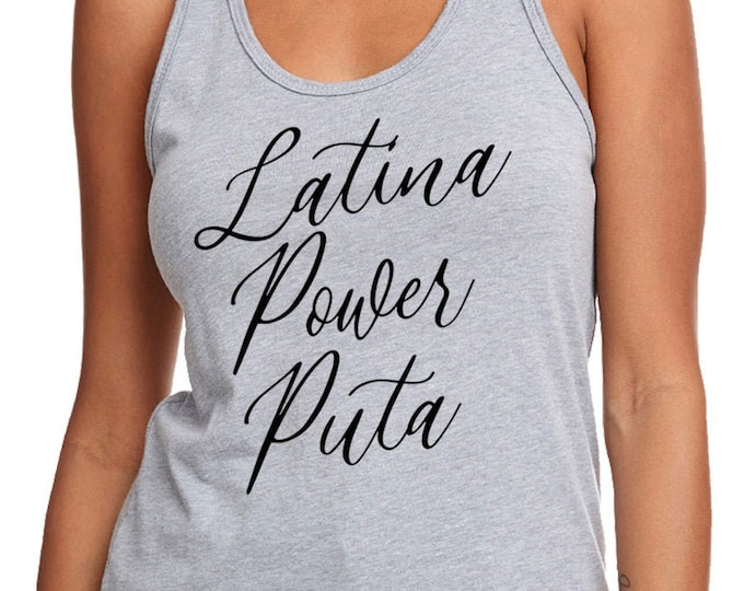 Mexican Latina Funny Tee, Funny Latina Shirt, Gift for her