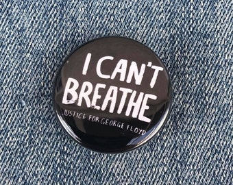 I Cant Breathe Button, Black Lives Matter Button, Black Pride Button, Black History Button, Equal Rights Button, George Floyd Button