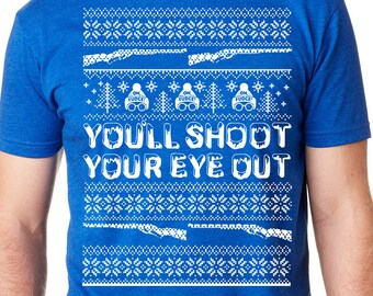Shoot Your Eye Out Shirt, Christmas Story Funny Shirt, Christmas TV Shirt, Holiday Funny Shirt, Must Be Italian Shirt, Christmas Movie Shirt