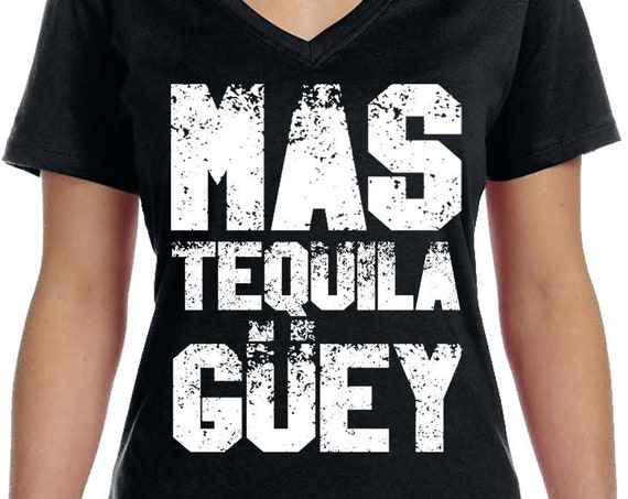 Tequila T-Shirt, Funny Mexican  Tshirt, Sarcasm tshirt, Great Gifts For Guys, Ladies gift Gift for him
