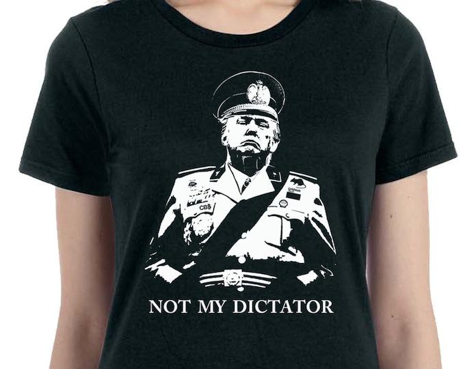 Anti Trump T-shirt |Resist Shirt| Not My Dictator T Shirt | Resist Trump | Feel the Bern | Political Shirt | The Resistance