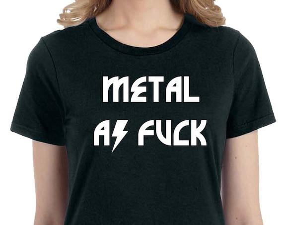 Metal As Fuck T-Shirt, Heavy Metal Tshirt, Rock and Roll Mens Tees, Rude T-Shirts, Funny Music Shirt, Music Tshirts, Heavy Metal