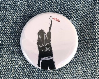 Water Is Life Pipeline Protest Button, Protest Dakota Access Pipeline, No Dapl Button, Native Rights button, Guy Fawkes Button, Native