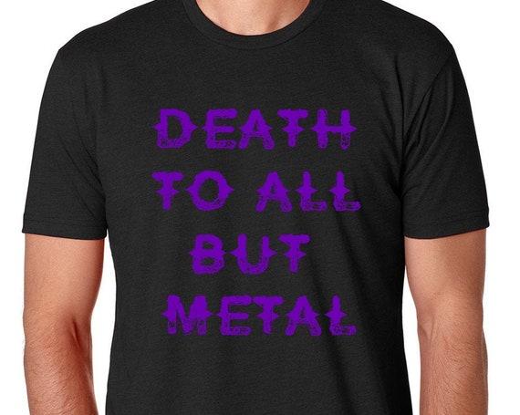 Heavy Metal Tee Shirt, Music T- Shirt, Death to All But Metal T Shirt | Heavy Metal | Rock T Shirt  | Rock Band | Rock Tee | 80's music