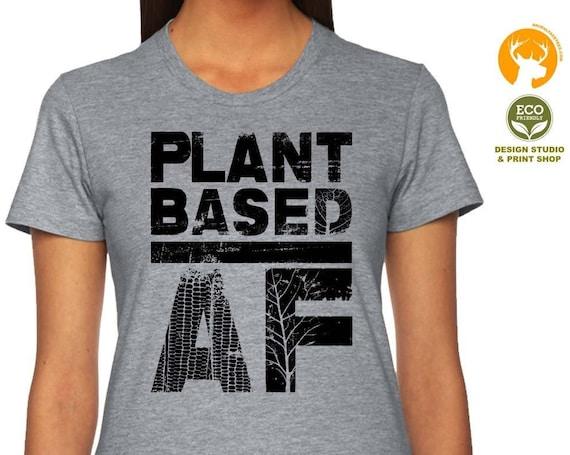 Vegan T-Shirt Vegetarian T Shirt Tank Tee Mens Womens Ladies Gift Present Animal Lovers Plant Based AF Shirt Vegan Shirt Friends Not Food
