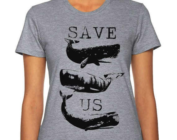 Save the Whales Shirt | Save the Oceans T Shirt | Animal Lover | Whale Lover Shirt | Whale Shirt | Save Our Seas