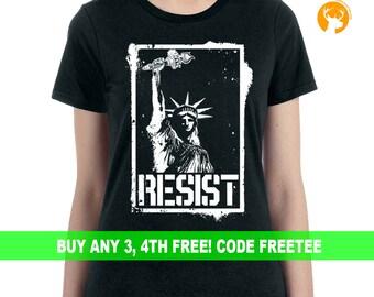 Statue Of Liberty Shirt, Resist Shirt, Anti Trump Shirt, Protest Shirt, Political Shirt, Black Lives Matter Shirt, Feminist Shirt, Election