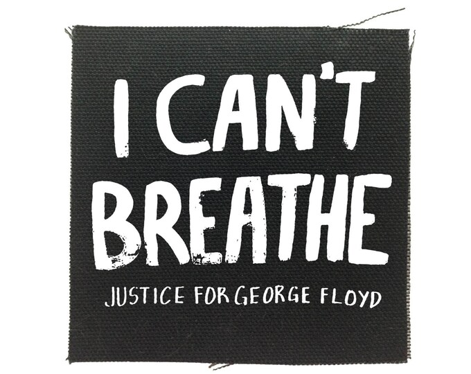 Black lives matter patch, I cant breathe, George Floyd patch,  Protest Patch