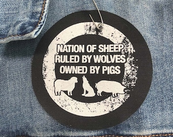 Anti-Establishment Patch, Resistance Patch Nation Of Sheep Ruled By Wolves Owned By Pigs Patch, Political Patches, Resist Patch, Punk Patch
