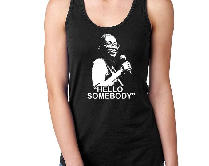 Bernie Sanders Not For Sale, Nina Turner Funny T Shirt, Hello Somebody,Ladies T, Mens Shirt, Gift