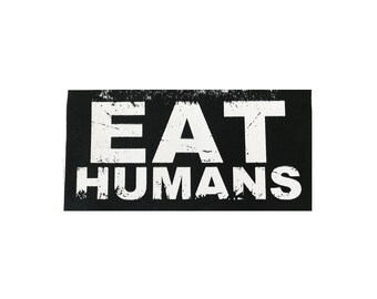 Eat Humans Cloth Patch, Vegan Patch, Eat Humans, Vegetarian Patch, Animal Rights Patch