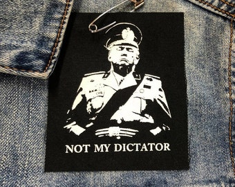 Punk Patches, Anti Trump Patch, Cloth Patch, Not My Dictator Patch, Donald Trump, Protest Patch, Resist Patch, Trump Dictator Shirt