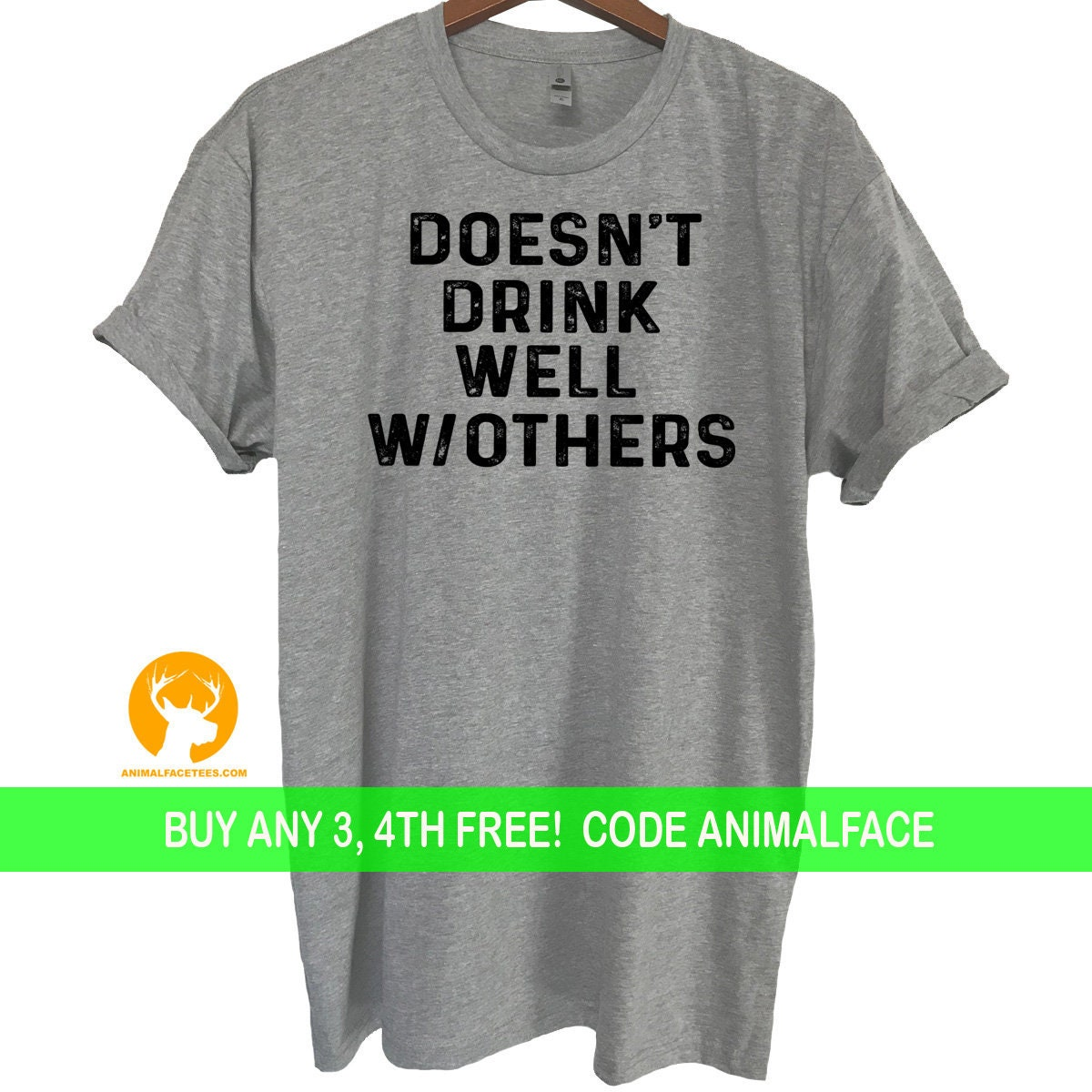 Doesnt Drink Well With Others Tshirt Funny Drinking Shirt Mens Gifts Ladies Presents Gag Adult Party Tee Birthday Gift