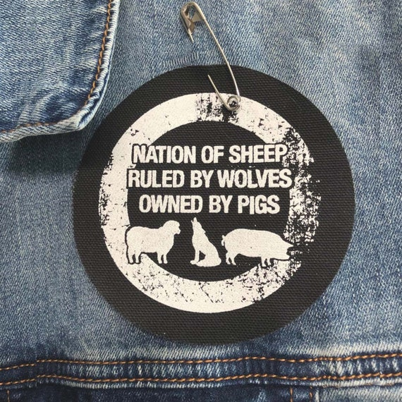 Anti-Establishment Patch, Resistance Patch Nation of Sheep Ruled By Wolves Owned By Pigs Patch, Political Patches, Resist Patch