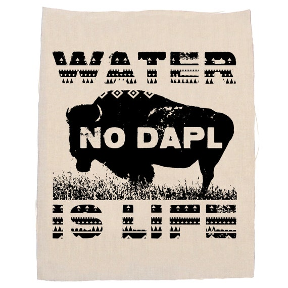 Water Is Life No DAPL Back Patch, Protest Dakota Access Pipeline, Back Patch, Support Water Protectors  Patch, Peaceful Protest Patch